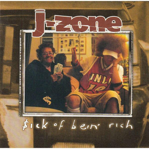 J-Zone Sick Of Bein' Rich
