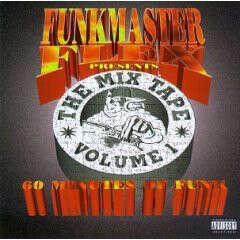 Funkmaster Flex The Mix Tape (Volume 1 (60 Minutes Of Funk))