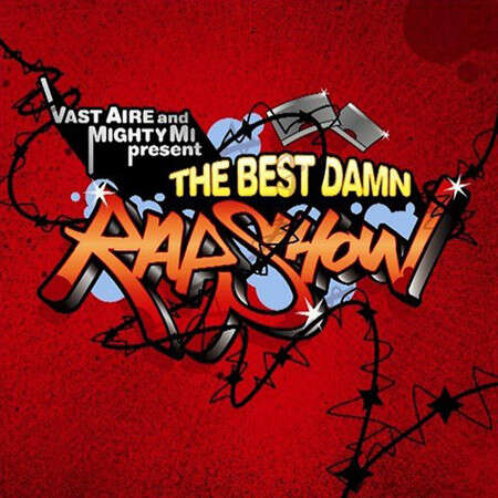 Vast Aire and Mighty Mi The Best Damn Rap Show