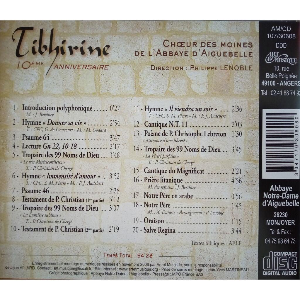 Choeur des Moines de l'Abbaye d'Aiguebelle Tibhirine 10ème Anniversaire