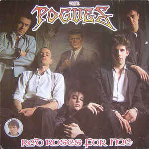 POGUES red roses for me