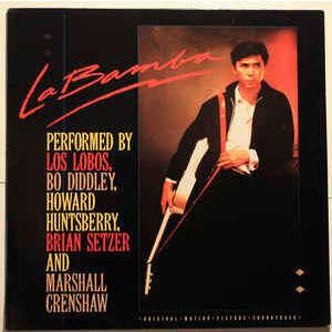 Various - La Bamba - Original Motion Picture Sound Various - La Bamba - Original Motion Picture Soundtrack (LP, Comp)