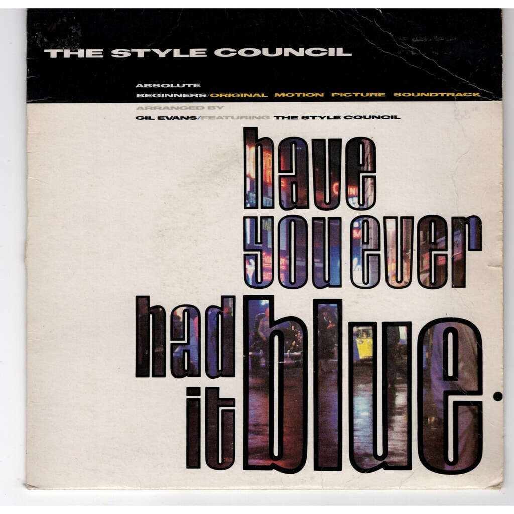 The Style Council Have you ever had it blue