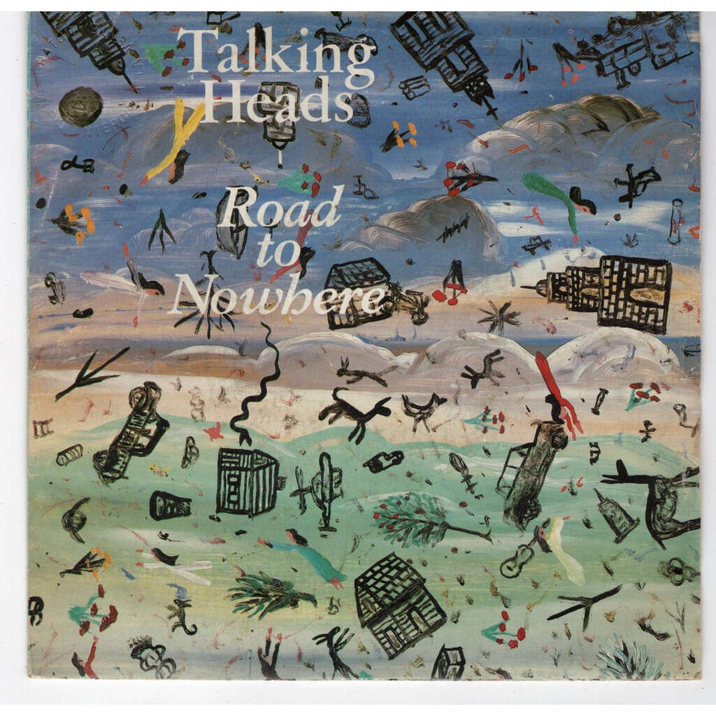 Talking Heads Road to nowhere