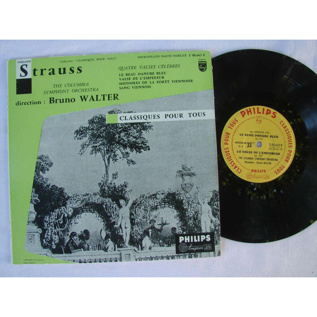bruno walter columbia symphony orchestra Strauss : quatre valses celebres : danube bleu - l'empereur - foret viennoise - sang viennois