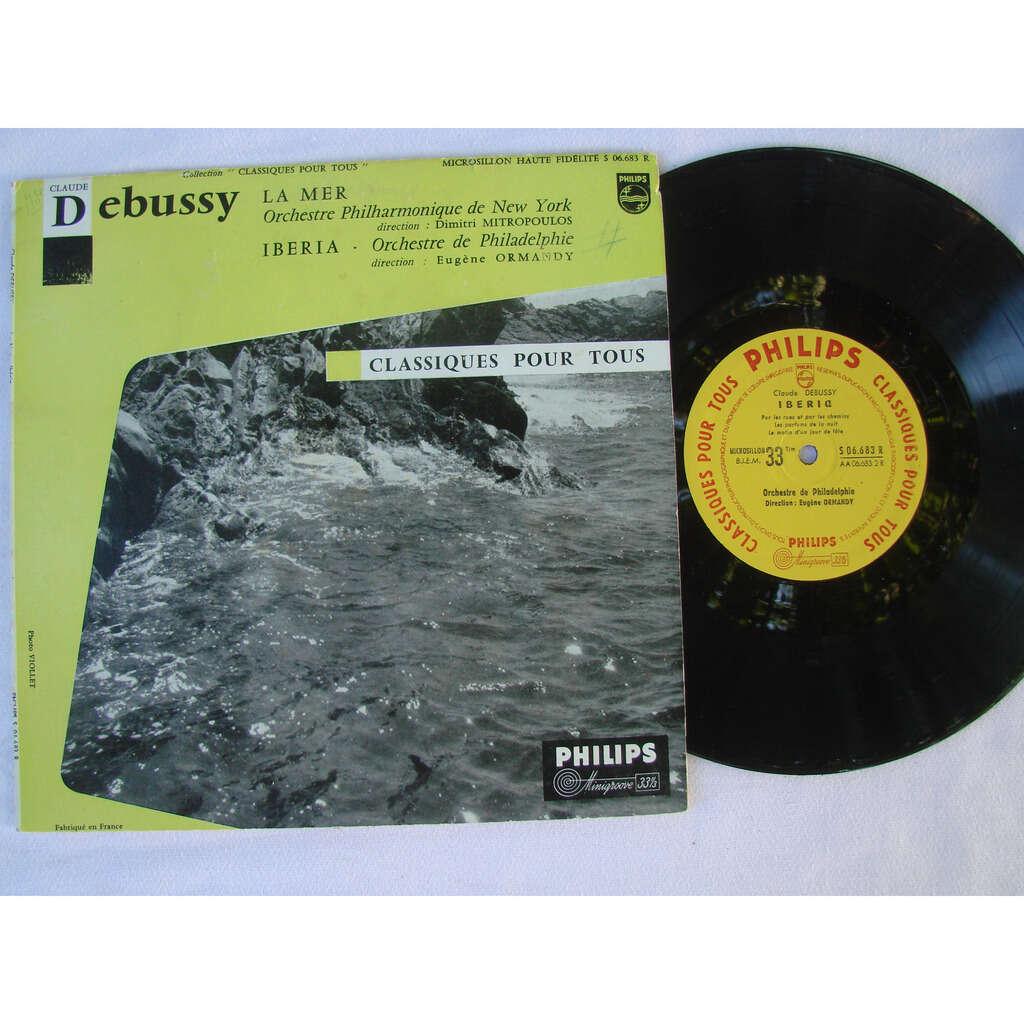 E. Ormandy- Mitropoulos Och. New Yo Philadelphie Debussy ; la mer - Iberia