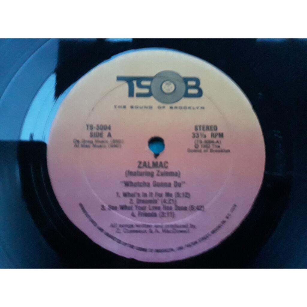 zalmac Whatcha Gonna Do.1982.