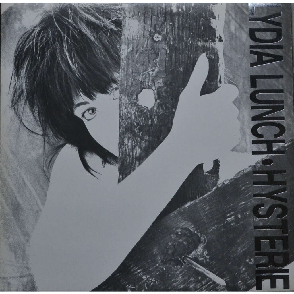 Lydia Lunch Hysterie