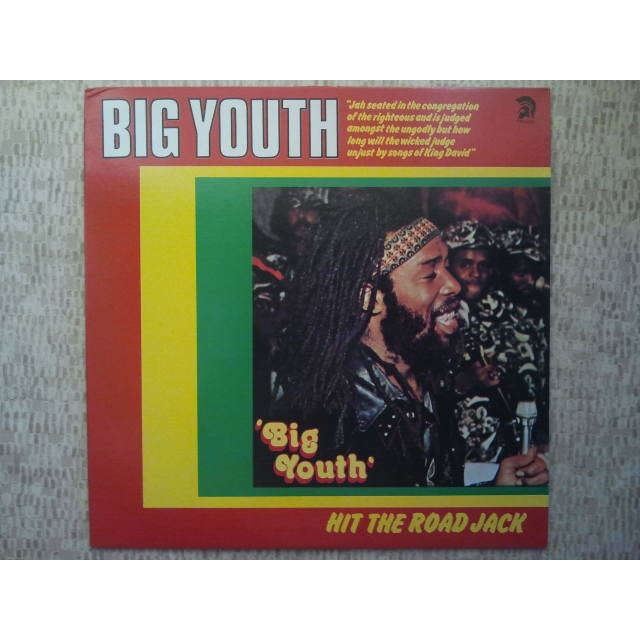 Big Youth Hit The Road Jack