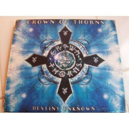 Crown Of Thorns Destiny Unknown