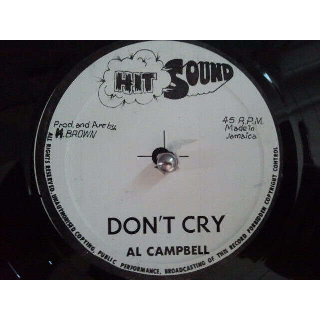 AL CAMPBELL / ANSEL COLLINS DON'T CRY / CARROL STREET ORIG