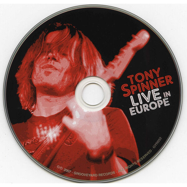 Tony Spinner Live In Europe