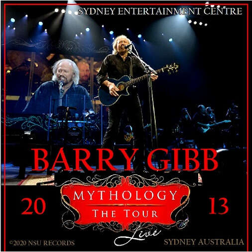 Barry Gibb Live in SYDNEY, AUSTRALIA 2013 FEBRUARY 8th, LTD 2 CD