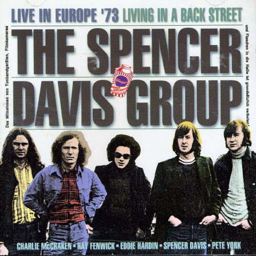 The Spencer Davis Group Live In Europe 73