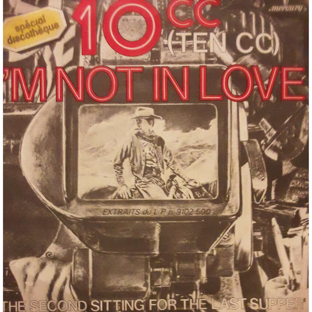 10CC (Ten CC) I'm not in Love / The second Sitting for the last Supper