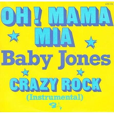 Baby Jones Oh ! Mama Mia / Crazy Rock (Instrumental)