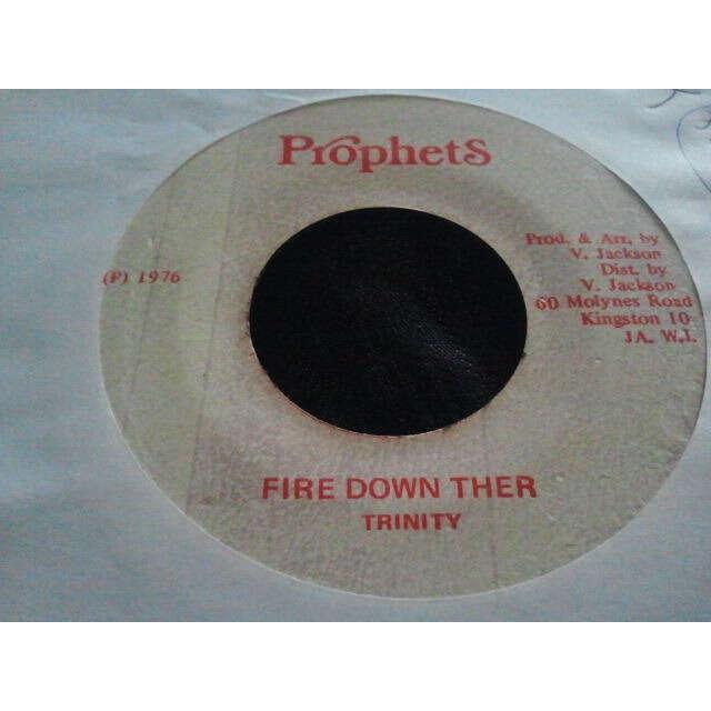 TRINITY FIRE DOWN THER / FIRE MAN DUB ORIG