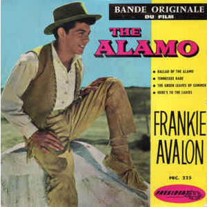 AVALON FRANKIE BALLAD OF THE ALAMO + 3 - N°7 - B.O.F. 'THE ALAMO'