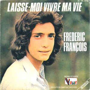 François Frédéric Laisse moi vivre ma vie