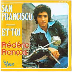 Frédéric François San Francisco / Et Toi