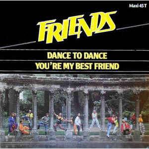 friends DANCE TO DANCE (LONG VERSION 7'31) 1986 FRANCE (MAXIBOXLP)