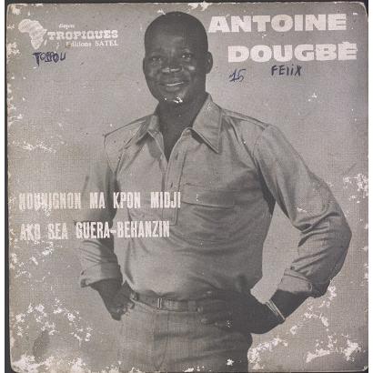 Antoine Dougbe, Poly-Rythmo Nounignon Ma Kpon Midji