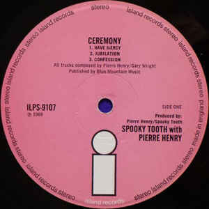 spooky tooth with pierre henry Ceremony: An Electronic Mass