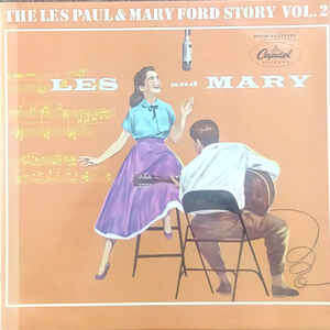 les paul & mary ford The Les Paul & Mary Ford Story Vol. 2