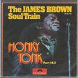 JAMES BROWN SOUL TRAIN - honky tonk (part 1&2) - 45T (SP 2 titres)