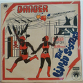 THE LIJADU SISTERS - Danger - LP
