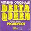 PROUDFOOT - delta queen / delta blues - 7inch (SP)