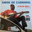 JORGE BEN - Amor De Carnaval (O Bidu) - LP 180-220 gr