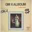 OM KALSOUM - Lailet Hob (Laylat Hob) - LP