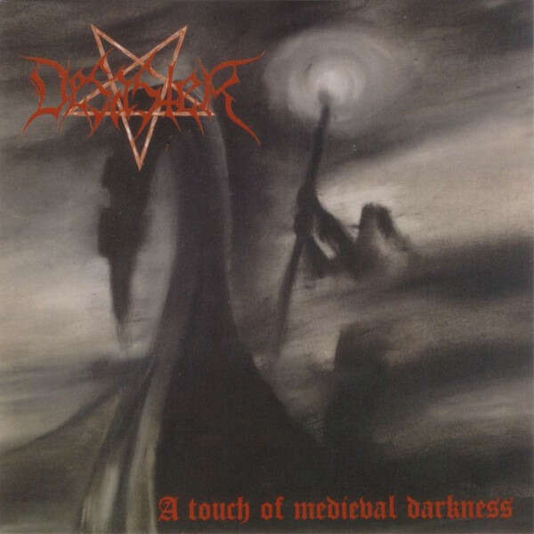 DESASTER A Touch Of Medieval Darkness