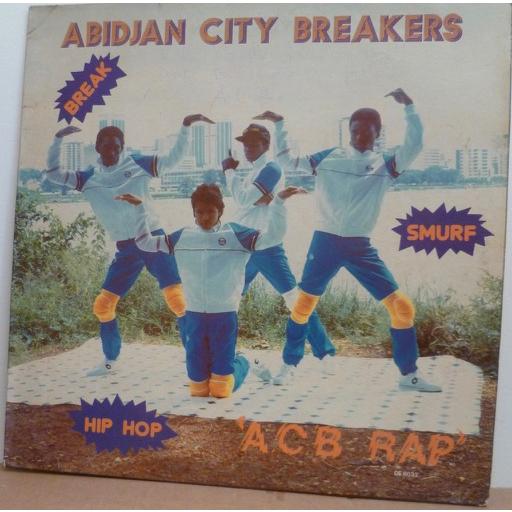 ABIDJAN CITY BREAKERS ACB Rap / Breack dance disco