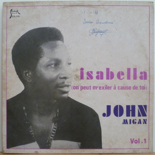 JOHN MIGAN ET L'ORCHESTRE SODO - SODO Isabella (on peut m'exiler … cause de toi)