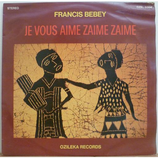 FRANCIS BEBEY Je vous zaime zaime zaime