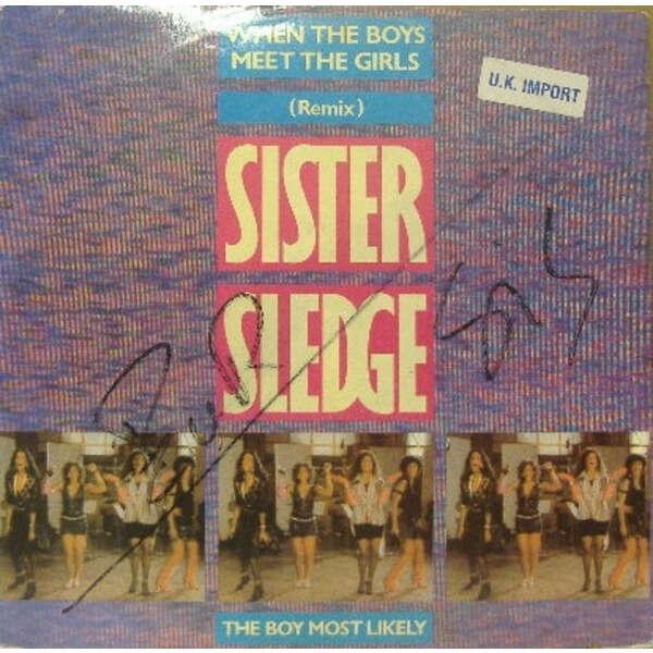 Sister Sledge When The Boys Meet The Girls