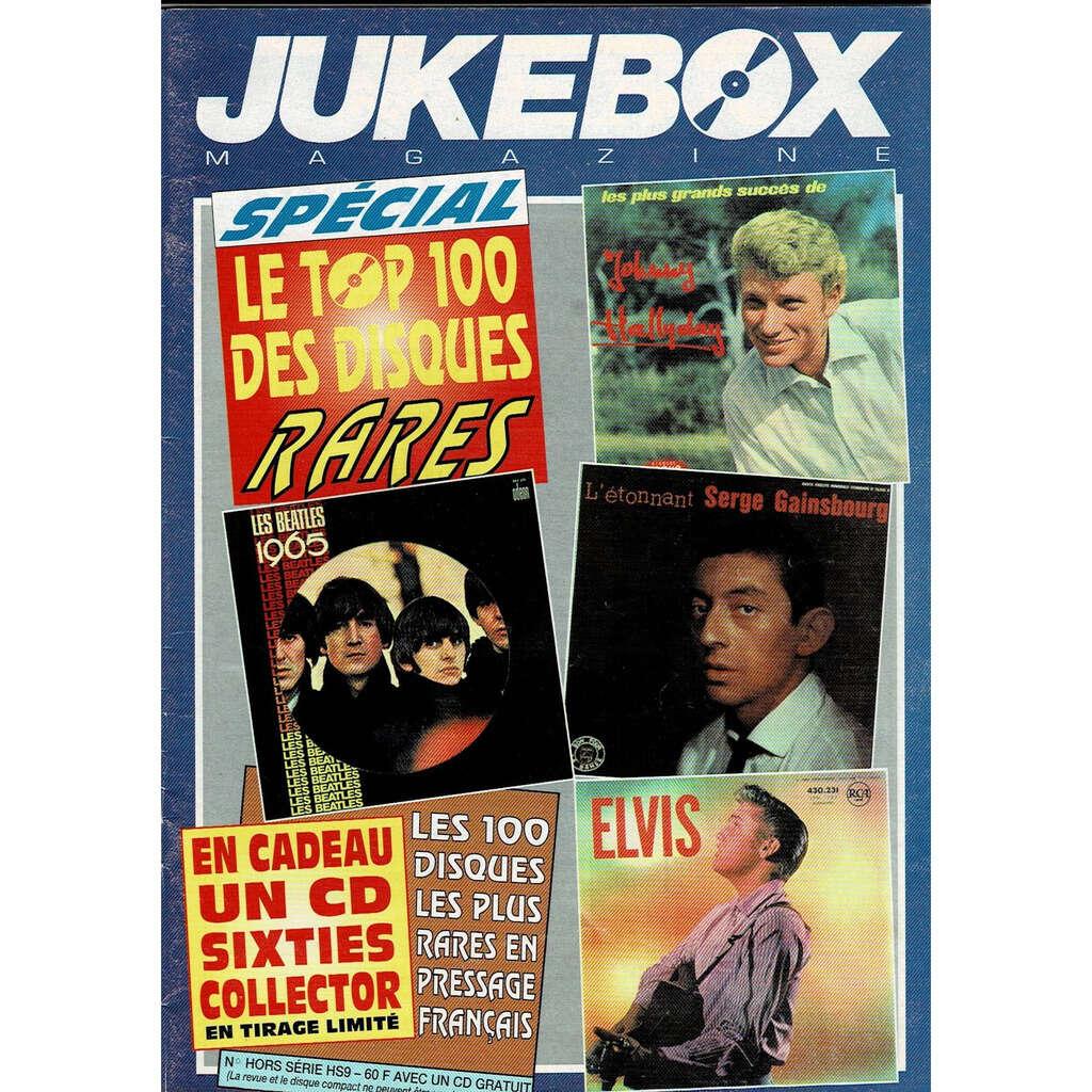 JUKEBOX MAGAZINE ( N° hors serie - sans cd ) le top 100 des disques rares