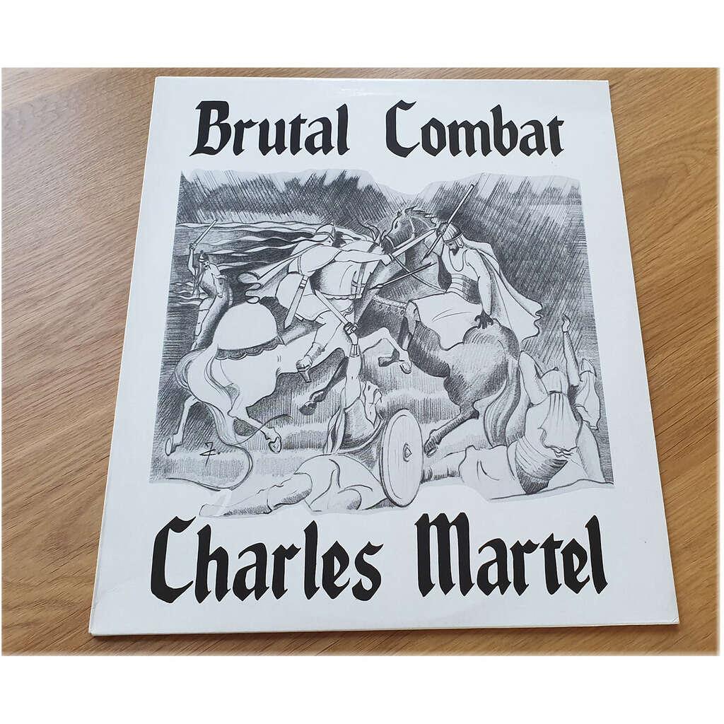 BRUTAL COMBAT CHARLES MARTEL