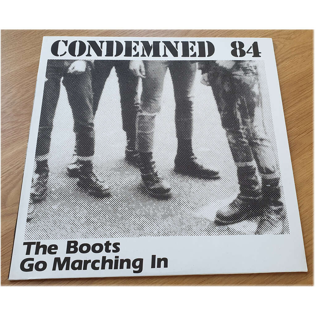 CONDEMNED 84 THE BOOTS GO MARCHING IN