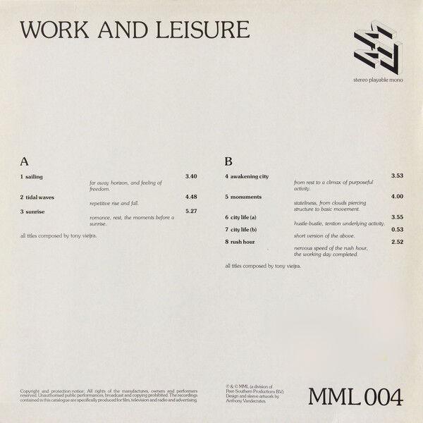 Tony Vieijra Work And Leisure
