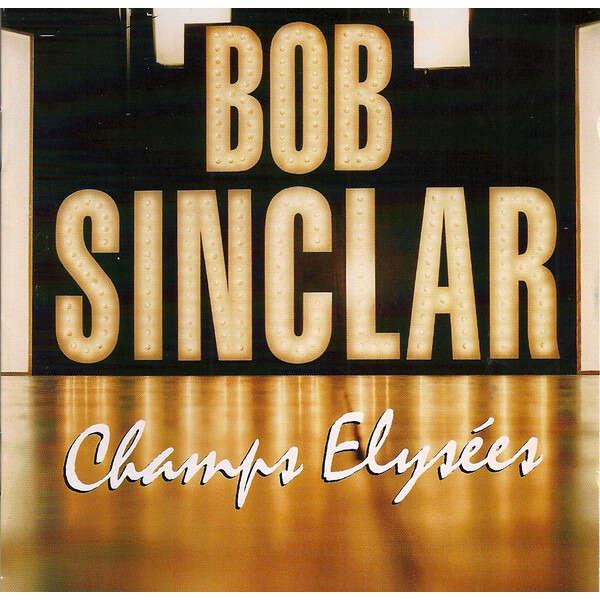 Bob Sinclar Champs Elysées