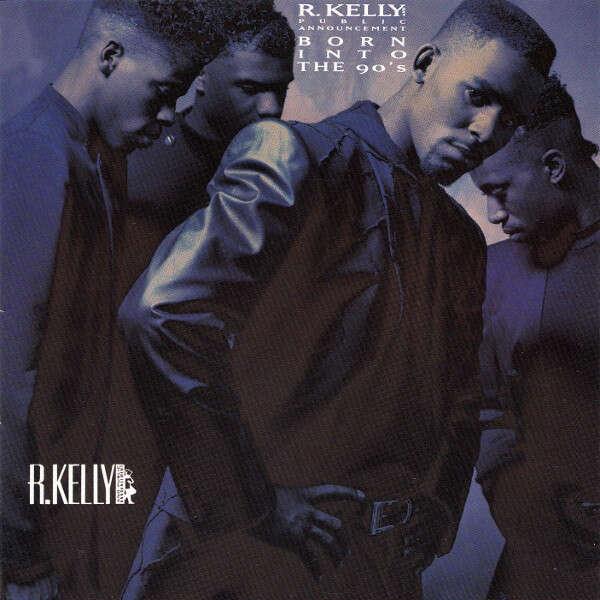 R. Kelly & Public Announcement Born Into The 90's