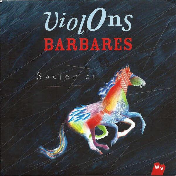 Violons Barbares Saulem Ai