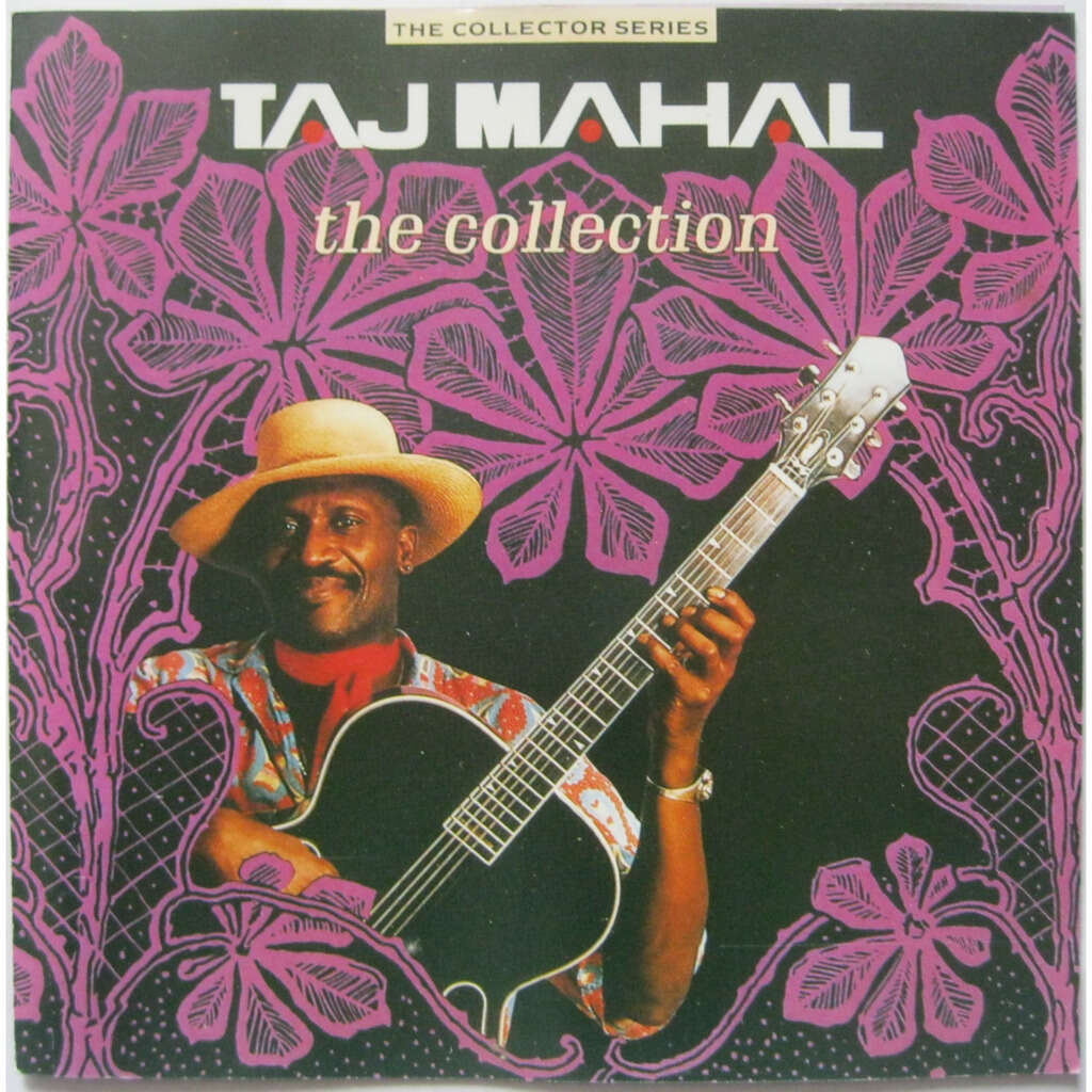 TAJ MAHAL The collection