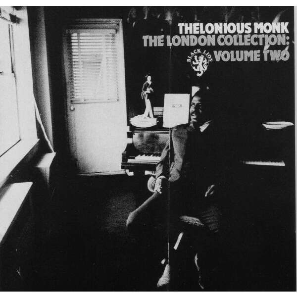 Thelonious Monk The London Collection: Volume Two