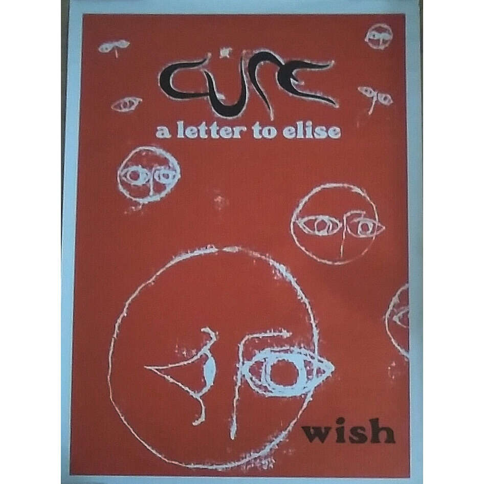 THE CURE A LETTER TO ELISE / WISH (PROMOTIONAL 1993 HUGUE MASSIVE SUBWAY ORIG. POSTER! NM!)
