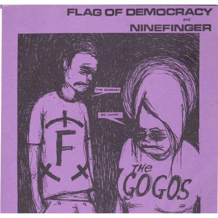Flag of Democracy / Ninefinger Head Over Heels / In The Black