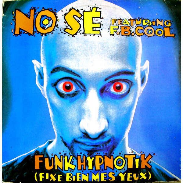 No Sé Feat. FB Cool Funkhypnotik (Fixe Bien Mes Yeux)